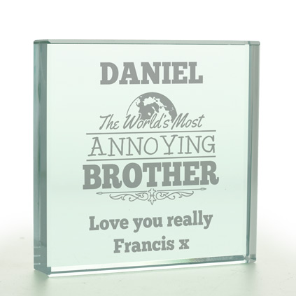 Personalised Worlds Most Annoying Brother Glass Token