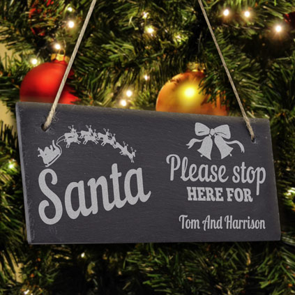 Personalised Hanging Slate Sign - Santa Stop Here