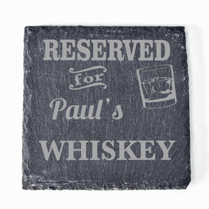 Personalised Reserved For Whiskey Slate Coaster