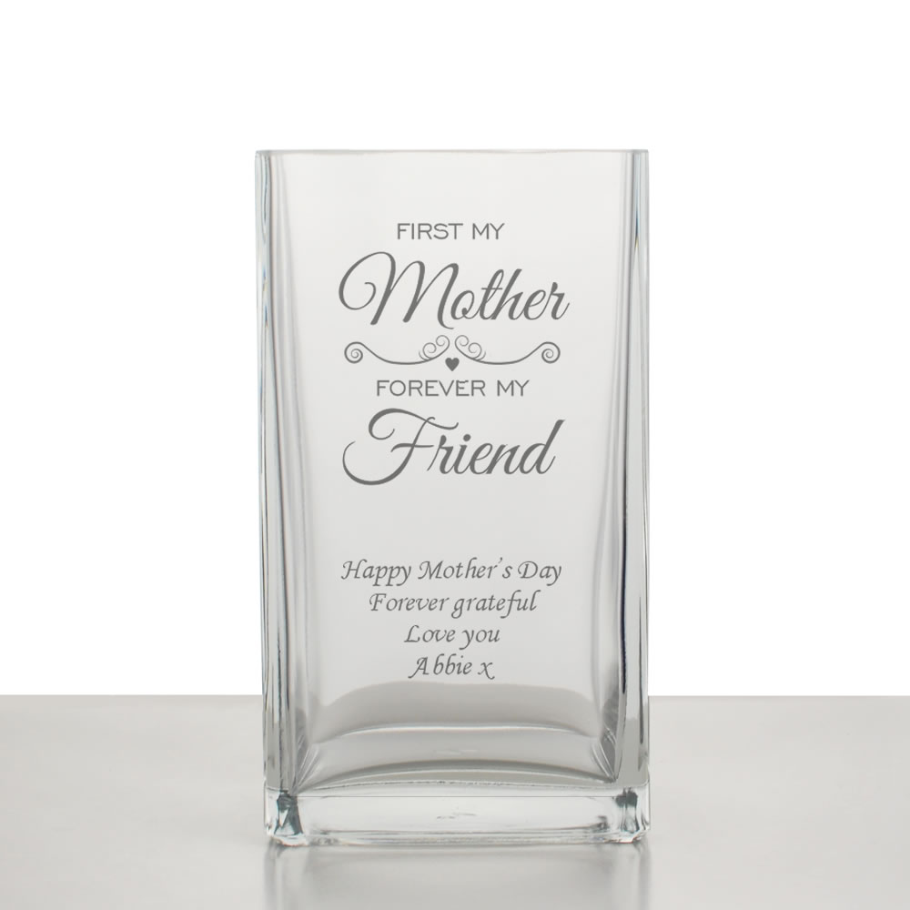 First My Mother Forever My Friend Personalised Glass Vase