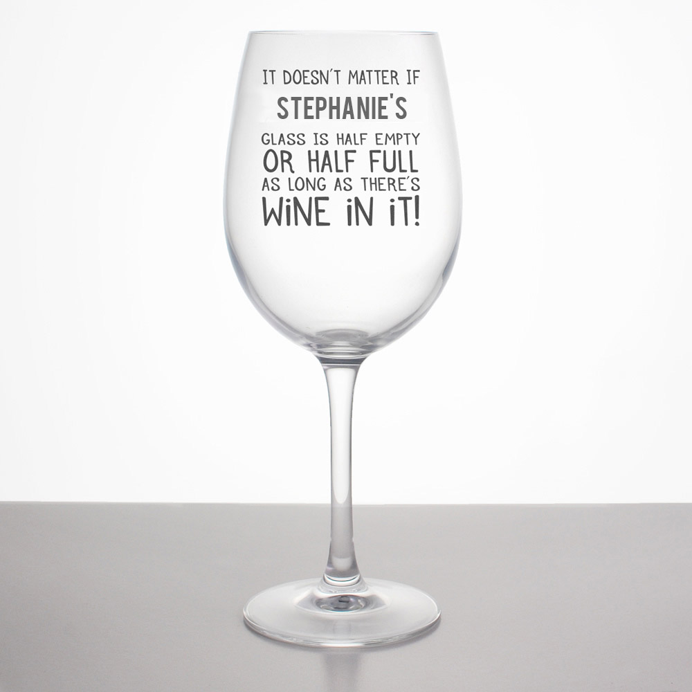 Personalised Half Empty Half Full Wine Glass