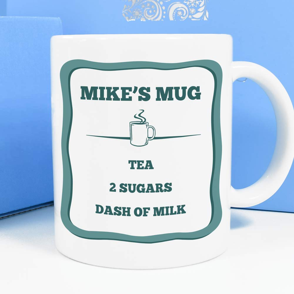 Personalised Mug - Coffee, Tea, Milk, Sugar - Click Image to Close