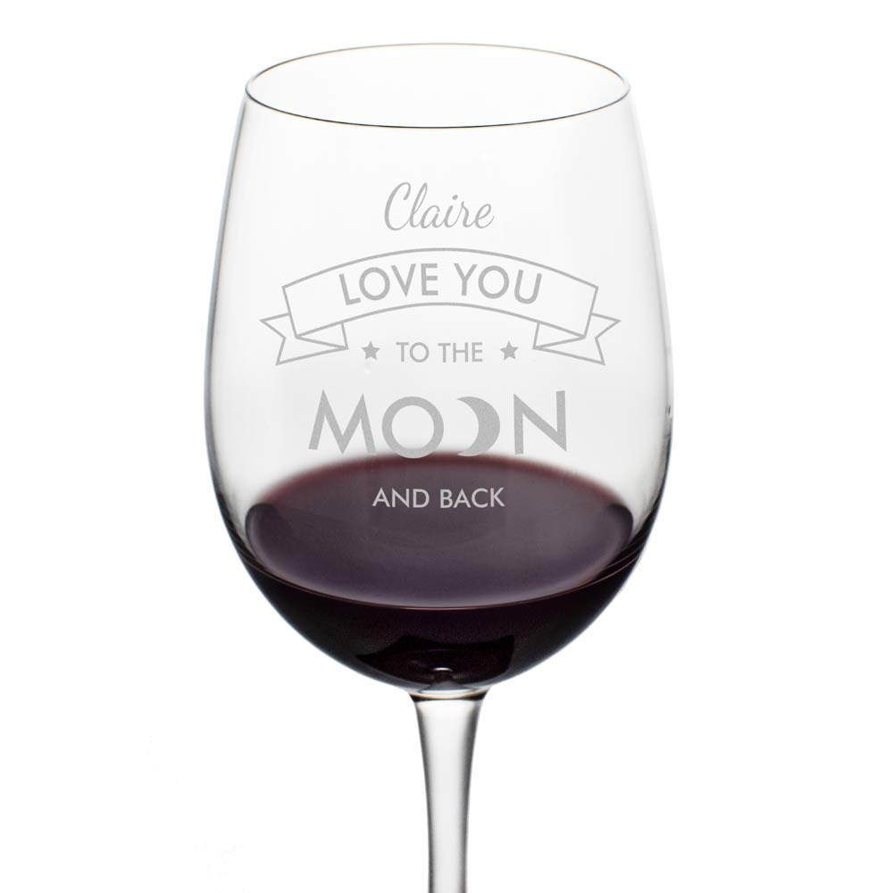I Love You To The Moon And Back Engraved Wine Glass
