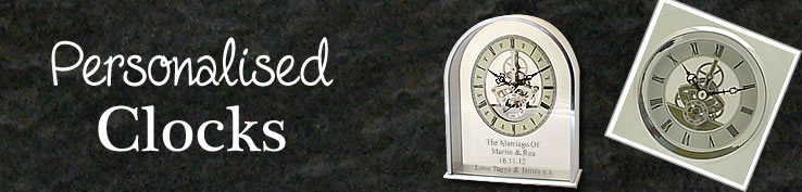 Personalised clocks engraved with any message.